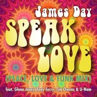 Speak Love (Peace, Love & Funk Mix)