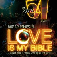 Love Is My Bible (Studio 54 Mixes)